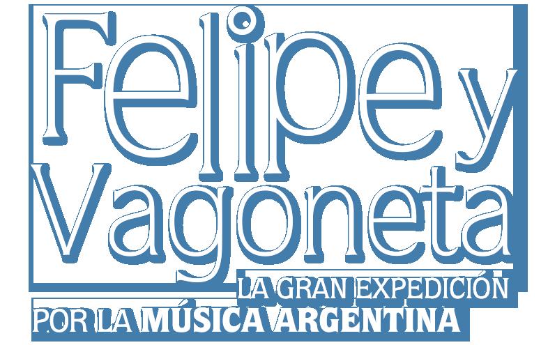 Felipe y Vagoneta